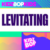 Levitating by KIDZ BOP Kids
