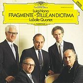 Nono: Fragmente - Stille, An Diotima For String Quartet von LaSalle Quartet