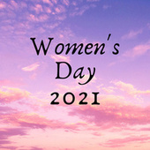 Women's Day 2021 by Various Artists