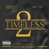 Timeless 2 de Charlie Hustle