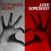 TATTOOED HEART / LOVE SOMEBODY by 3OH!3