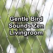 Gentle Bird Sounds Zen Livingroom by S.P.A