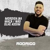 Mordida na Maçã / Não Olhe Assim (Acústico) by Rodrigo Arantes
