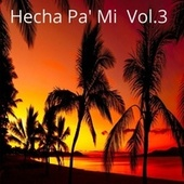 Hecha Pa' Mi, Vol. 3 de Dance Monkey