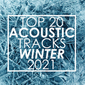 Top 20 Acoustic Tracks Winter 2021 (Instrumental) de Guitar Tribute Players