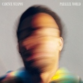 Parallel World by Cadence Weapon