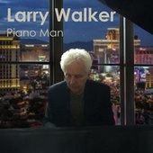 Piano Man by Larry Walker