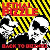 Back to Bizznizz de Lethal Bizzle