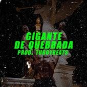 Gigante de Quebrada by Guru
