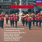 The World of the Military Band by The Band Of The Grenadier Guards