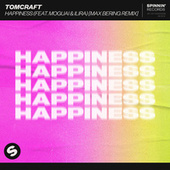 Happiness (feat. MOGUAI & ILIRA) (Max Bering Remix) by Tomcraft