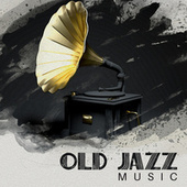 Old Jazz Music (Easy Listening Jazz) de Relaxing Instrumental Music