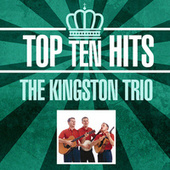 Top 10 Hits de The Kingston Trio