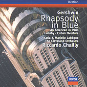 Gershwin: Rhapsody in Blue / An American in Paris / Cuban Overture / Lullaby by Katia Labèque
