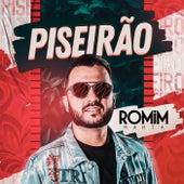 Piseirão by Romim Mahta