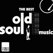 The Best Old Soul Music by Various Artists