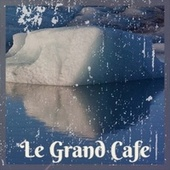 Le Grand Cafe by Charles Trenet, Bill Evans, Alfredo Antonini, George Shearing, Ray Conniff, Georges Brassens, Cal Tjader, Silvio Rodriguez, Solomon Burke, Nino Rota