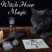 Witch Hour Magic von Various Artists