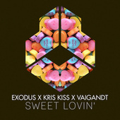 Sweet Lovin' (Radio Edit) by Exodus