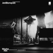 Maybe Not (Live in Munich) von Jan Blomqvist