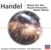 Handel: Fireworks Music; Water Music, etc. by Stuttgarter Kammerorchester