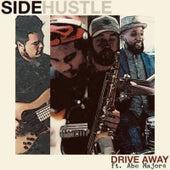Drive Away by Side Hustle