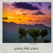 Walk the Walk by Various Artists
