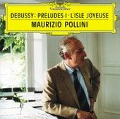 Debussy: Préludes (Book 1) von Maurizio Pollini