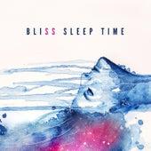Bliss Sleep Time: Close Your Eyes, Good Night, Sweet Dreams by Deep Sleep Music Academy