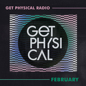 Get Physical Radio - February 2021 by Get Physical Radio