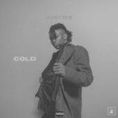 Cold by Just Ice