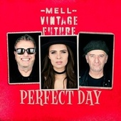 Perfect Day de Mell