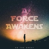 A Force Awakens by KB the Great