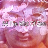 54 The Mist of Zen by Classical Study Music (1)
