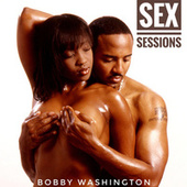 Sex Sessions by Bobby Washington