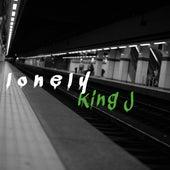 Lonely von King J