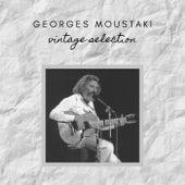 Georges Moustaki - Vintage Selection von Georges Moustaki