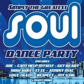 Simply the Greatest Soul Dance Party by Webstars Allstars