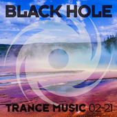 Black Hole Trance Music 02-21 by Various Artists