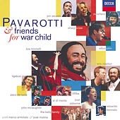 Pavarotti & Friends for War Child di Luciano Pavarotti
