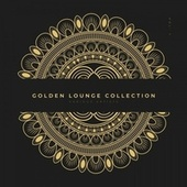 Golden Lounge Collection, Vol. 1 by Various Artists