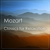 Mozart - Classics for Relaxation by Wolfgang Amadeus Mozart