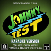 Johnny Test Main Theme (From