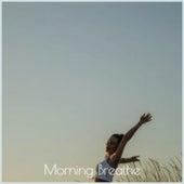 Morning Breathe van Various Artists