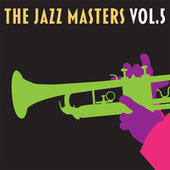 Jazz Masters, Vol. 5 von Various Artists