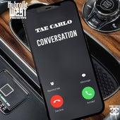 Hydrolic West Presents: Conversation de Tae Carlo