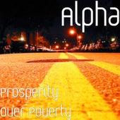 Prosperity over Poverty de Alpha