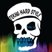 Tekno Hard Style, Vol. 12 von Various Artists