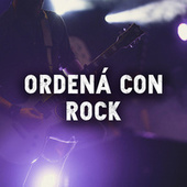 Ordená con Rock by Various Artists