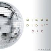 Disco Didn't Die by Oracle